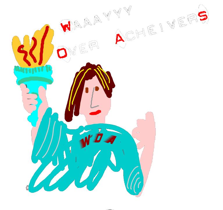 Waaayyy Over Achievers
